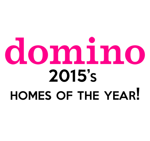 Domino 2015s homes of the year